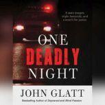 One Deadly Night, John Glatt