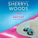 Hot Secret, Sherryl Woods
