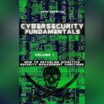 Cybersecurity Fundamentals How to Establish Effective Security Management Functions, John Knowles