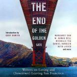 The End of the Golden Gate Writers on Loving and (Sometimes) Leaving San Francisco, Gary Kamiya