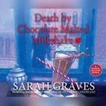 Death by Chocolate Malted Milkshake, Sarah Graves