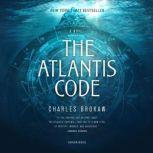 The Atlantis Code A Novel, Charles Brokaw
