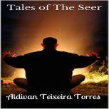Tales Of The Seer, Aldivan Teixeira Torres
