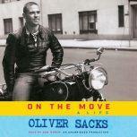 On the Move A Life, Oliver Sacks