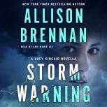 Storm Warning A Novella, Allison Brennan