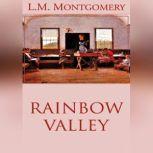 Rainbow Valley, L. M. Montgomery