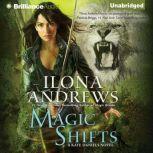 Magic Shifts, Ilona Andrews