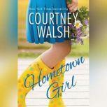 Hometown Girl, Courtney Walsh