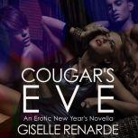 Cougar's Eve, Giselle Renarde