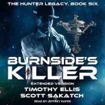 Burnside's Killer Extended Version, Timothy Ellis