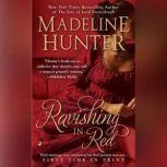 Ravishing in Red, Madeline Hunter