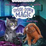 UPSIDE-DOWN MAGIC #8: NIGHT OWL - ADL (Digital Audio Download Edition), Emily Jenkins