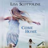 Come Home, Lisa Scottoline