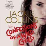 Confessions of a Wild Child, Jackie Collins