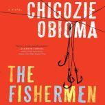 The Fishermen, Chigozie Obioma