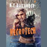 Necrotech, K C Alexander