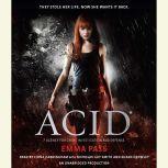 ACID, Emma Pass