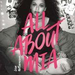 All About Mia, Lisa Williamson