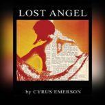 Lost Angel, Cyrus Emerson