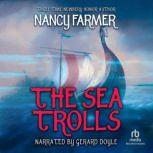 The Sea of Trolls, Nancy Farmer