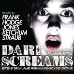 Dark Screams Volume Three, Jacquelyn Frank