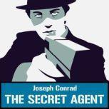 The Secret Agent, Joseph Conrad