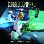 Cursed Command, Christopher G. Nuttall