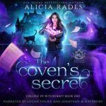 The Coven's Secret, Alicia Rades