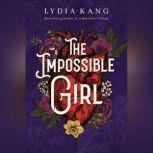The Impossible Girl, Lydia Kang