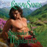 Surrender to the Highlander, Lynsay Sands