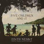 Five Children and It, Edith Nesbit