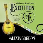 Execution in E, Alexia Gordon