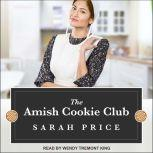The Amish Cookie Club, Sarah Price