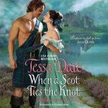When a Scot Ties the Knot Castles Ever After, Tessa Dare