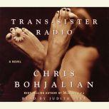 Trans-Sister Radio, Chris Bohjalian