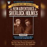 The Tell Tale Pigeon Feathers and The Indiscretion of Mr. Edwards The New Adventures of Sherlock Holmes, Episode #11, Anthony Boucher