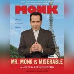 Mr. Monk Is Miserable, Lee Goldberg
