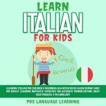 Learn Italian for Kids, Pro Language Learning