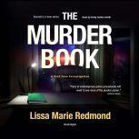 The Murder Book A Cold Case Investigation, Lissa Marie Redmond