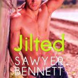 Jilted A Love Hurts Novel, Sawyer Bennett