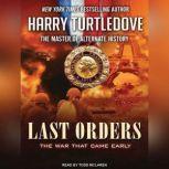 Last Orders, Harry Turtledove