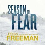Season of Fear, Brian Freeman