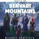 Benvari Mountains, Michael Chatfield