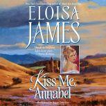Kiss Me, Annabel, Eloisa James