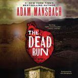 The Dead Run, Adam Mansbach