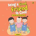 Being a Good Friend is Cool, Sonia Mehta