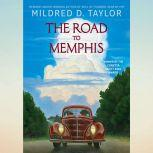 The Road to Memphis, Mildred D. Taylor