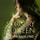 Sorcery of a Queen, Brian Naslund