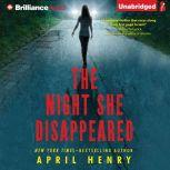 The Night She Disappeared, April Henry