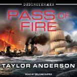 Pass of Fire, Taylor Anderson